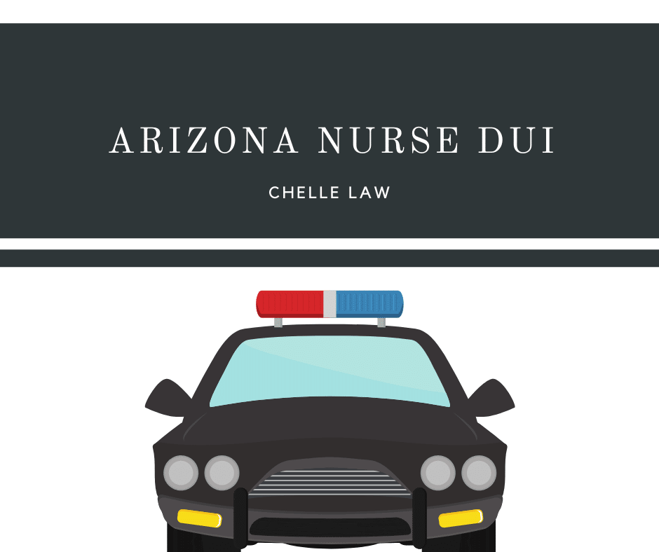 Arizona Nurse DUI
