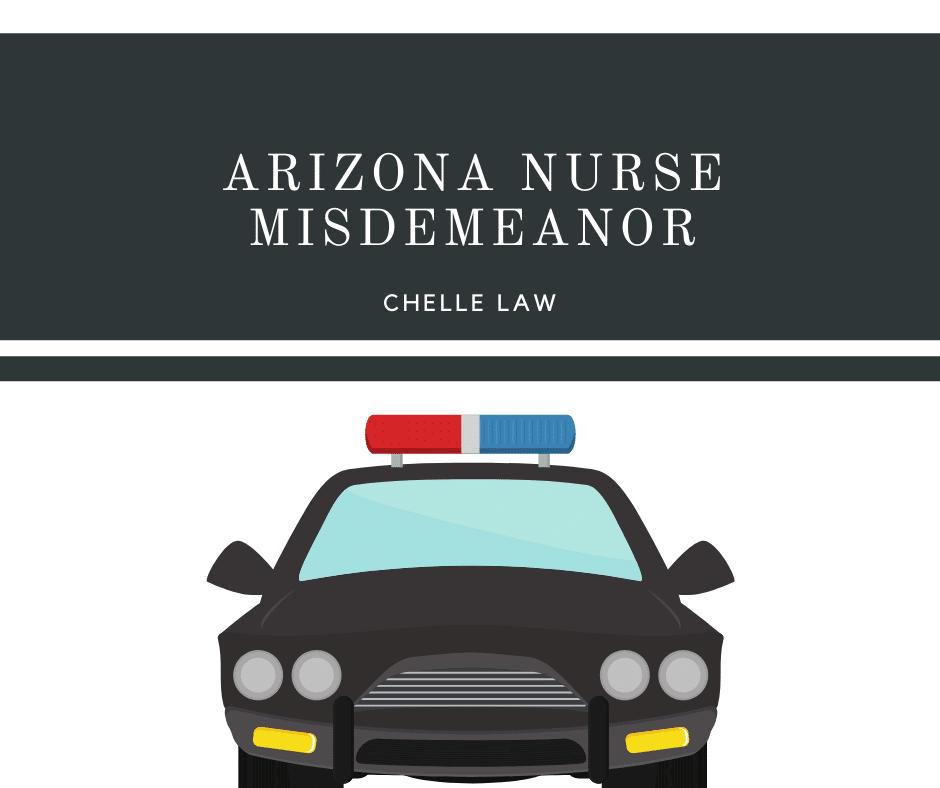 Arizona Nurse Misdemeanor