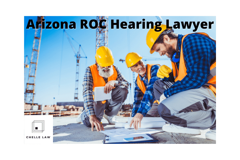 Arizona ROC Hearing Lawyer