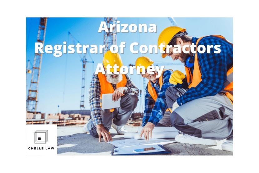 Arizona Registrar of Contractors Complaint
